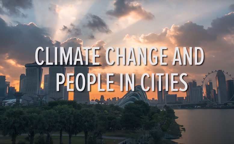 Climate Change and People in Cities video